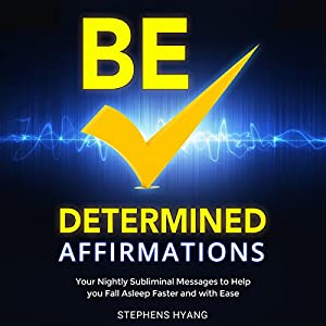 Be Determined Affirmations Audiobook