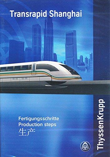 transrapid-shanghai-fertigungsschritte-production-steps