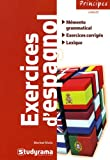 "Afficher ""Exercices d'espagnol : mémento grammatical, exercices, corrigés, lexique"""