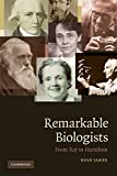 img - for Remarkable Biologists: From Ray to Hamilton book / textbook / text book