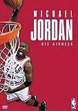 マイケル・ジョーダン / HIS AIRNESS 特別版 [DVD]