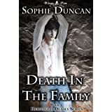 Death In The Family (Heritage Is Deadly)by Sophie Duncan