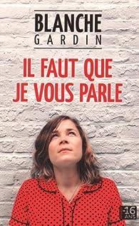 Blanche Gardin Spectacle Il Faut Que Je Vous Parle Streaming