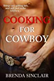 Cooking For Cowboy (Stampede Sizzlers)