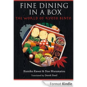 FINE DINING IN A BOX - The World of Kyoto Bento (English Edition)