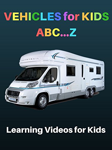 Vehicles for Kids: Learning Videos for Kids