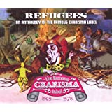 Refugees: An Anthology Of The Famous Charisma Label 1969-1978