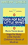 Yoga for Busy Little Hands: Children'...