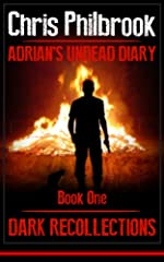 Dark Recollections (Adrian's Undead Diary)