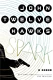 img - for Spark: A Novel book / textbook / text book
