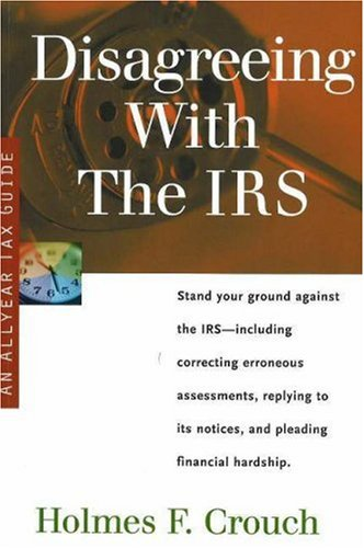 Image for Disagreeing With the IRS: Tax Guide 503 (Series 500: Audits and Appeals)