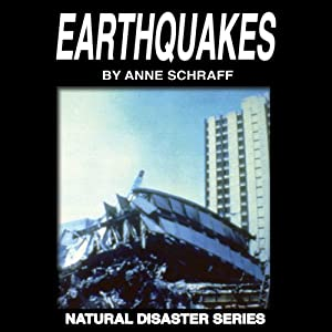 Earthquakes: The Natural Disasters Series | [Anne Schraff]