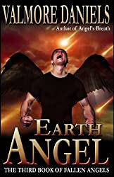 Earth Angel: The Third Book of Fallen Angels (English Edition)
