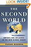 The Second World: Empires and Influen...