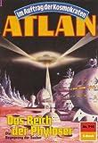 """Acquista Atlan 710: Das Reich der Phyloser (Heftroman): Atlan-Zyklus """"Im Auftrag der Kosmokraten (Teil 1)"""" (Atlan Heftroman) [Edizione Kindle]"""