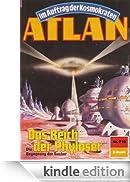"""Atlan 710: Das Reich der Phyloser (Heftroman): Atlan-Zyklus """"Im Auftrag der Kosmokraten (Teil 1)"""" (Atlan Heftroman) [Edizione Kindle]"""