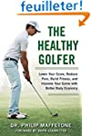 The Healthy Golfer: Lower Your Score,...