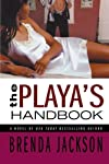 The Playa&#39;s Handbook