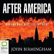 After America | John Birmingham