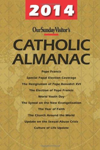 2014 Catholic Almanac (Our Sunday Visitor's Catholic Almanac)