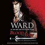 Blood Vow: Black Dagger Legacy, Book 2 | J. R. Ward