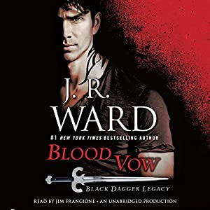 Blood Vow: Black Dagger Legacy, Book 2 Audiobook by J. R. Ward Narrated by Jim Frangione