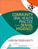img - for Community Oral Health Practice for the Dental Hygienist, 4e book / textbook / text book