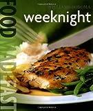 Food Made Fast: Weeknight (Williams-Sonoma)