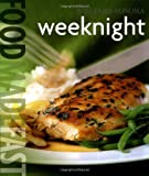 Food Made Fast: Weeknight (Williams-Sonoma) (0848731379) by Melanie Barnard