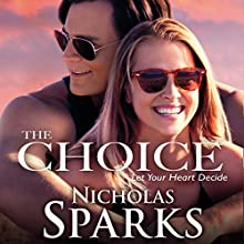 The Choice Audiobook by Nicholas Sparks Narrated by Holter Graham