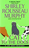 Cat to the Dogs: A Joe Grey Mystery (0061059889) by Murphy, Shirley Rousseau