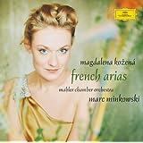 French Arias - Magdalena Kozena / Mahler Chamber Orchestra / Marc Minkowski