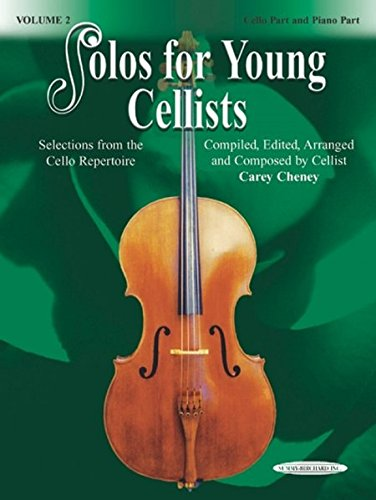 Solos for Young Cellists Cello Part and Piano Acc., Vol 2: Selections from the Cello Repertoire