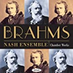 Brahms: Chamber Works (Piano Quartets...