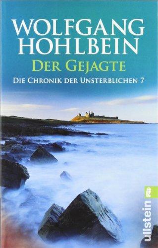 Der Gejagte. Die Chronik der Unsterblichen 07.