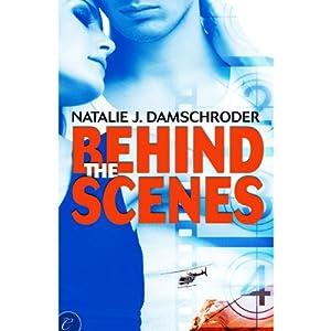 Behind the Scenes | [Natalie J. Damschroder]