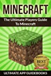 Minecraft (The Ultimate Players Guide...