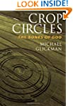 Crop Circles: The Bones of God