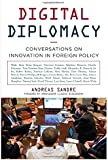 Digital Diplomacy: Conversations on Innovation in Foreign Policy