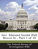 img - for Gov. Edmund Gerald (Pat) Brown Sr., Part 1 of 10 book / textbook / text book
