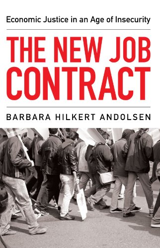 The New Job Contract: Economic Justice in an Age of Insecurity