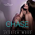 The Chase, Volume 4 | Jessica Wood