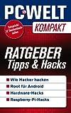 Ratgeber: Tipps und Hacks (PC-WELT Kompakt 15)