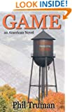 GAME: an American Novel about Small Town Football