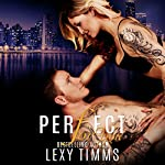 Perfect for You: Undercover Series, Book 2 | Lexy Timms