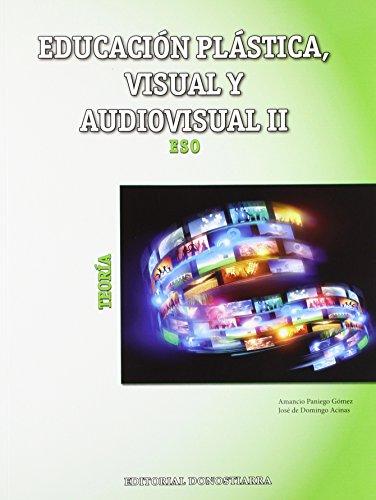 Educación Plástica, Visual y Audiovisual II - Teoría