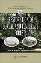 Restoration of Boreal and Temperate Forests Integrative Studies in Water Management amp Land Deve