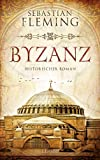 Sebastian Fleming: Byzanz