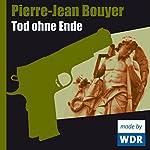 Tod ohne Ende | Pierre-Jean Bouyer