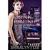 Pink Crush ~ Shiralyn Lee